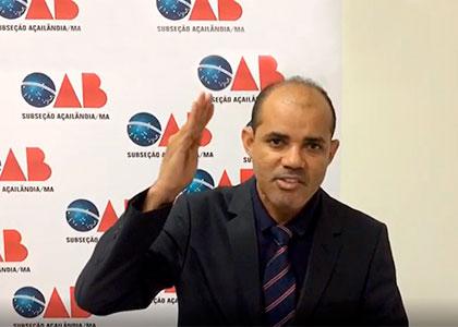 Advogado se posiciona sobre decisão do desembargador que mandou OAB reavaliá-lo