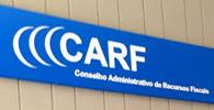 Governo fixa remuneração para representantes dos contribuintes no CARF