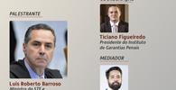 """Barroso palestra sobre """"Constituição e Direito Penal"""" em live do IGP"""