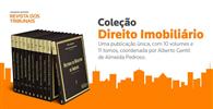 """Thomson Reuters - Revista dos Tribunais lança """"Coleção Direito Imobiliário"""""""