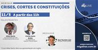 """Migalhas realiza segunda edição do webinar """"Crises, Cortes e Constituições"""""""